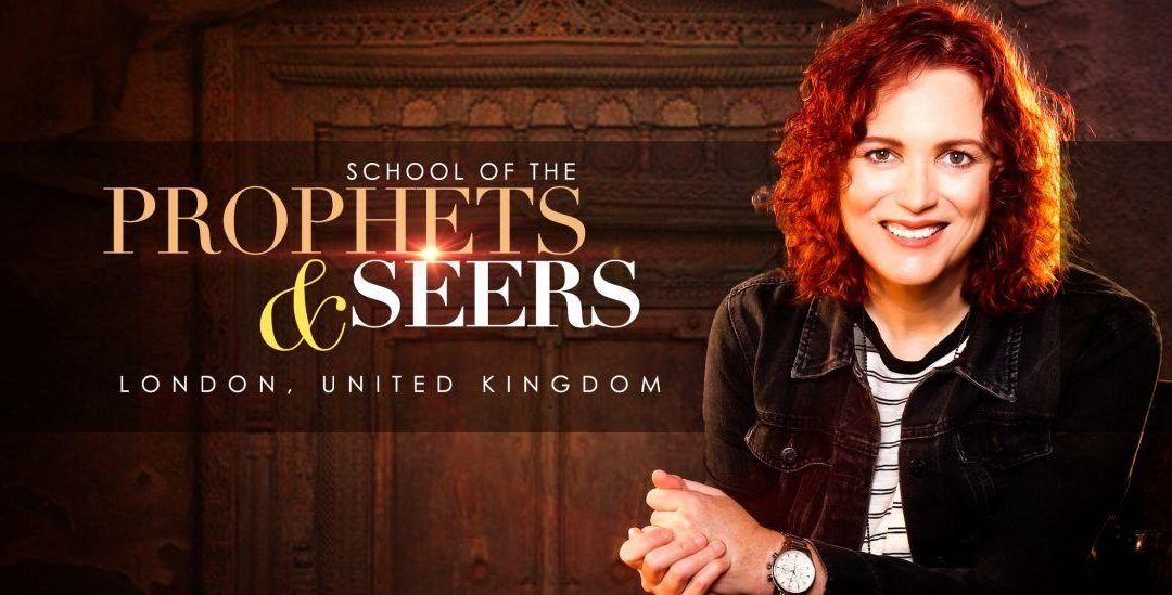 LONDON: School of Prophets & Seers with Jennifer LeClaire (Private Link)